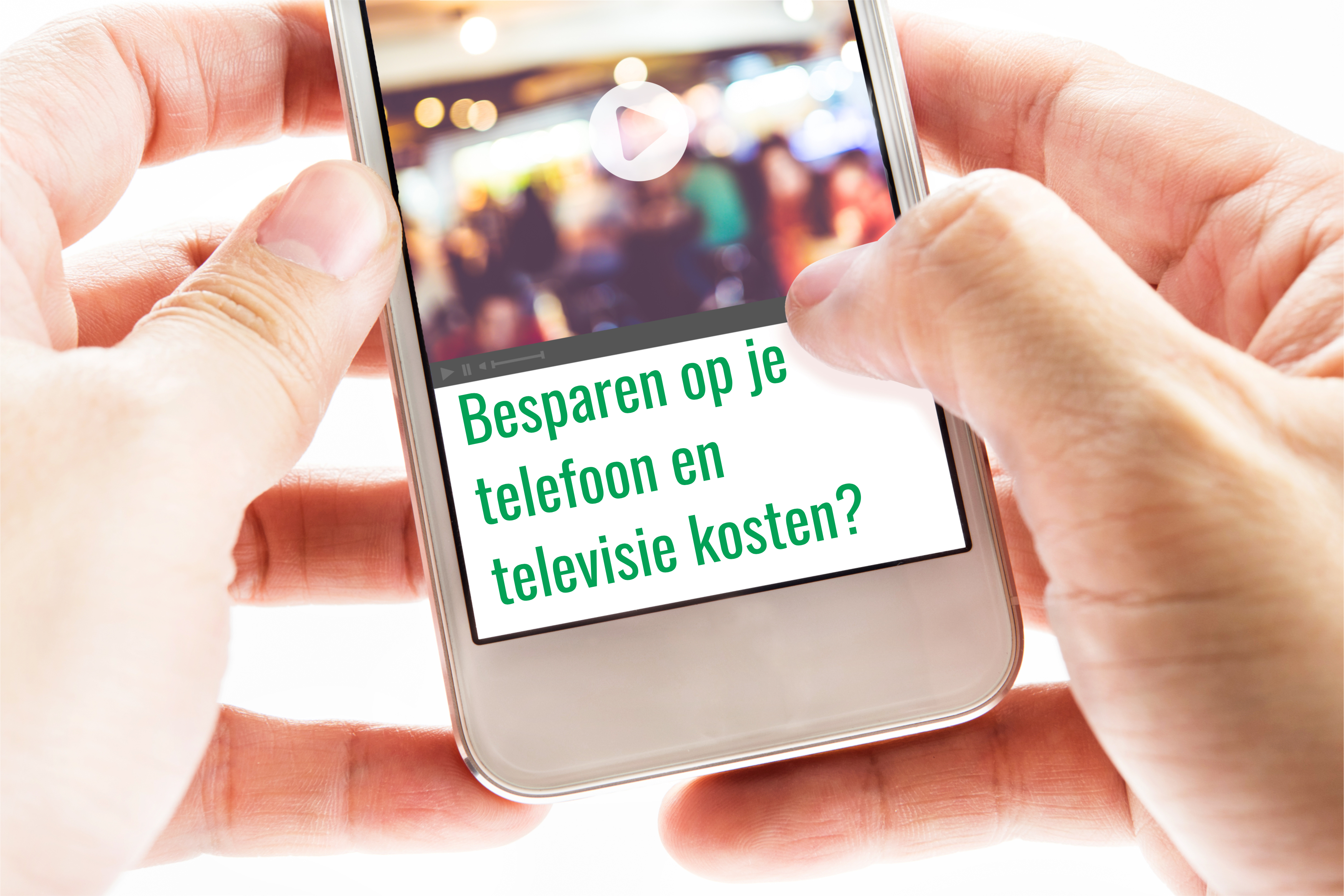 Besparen op je telefoon en televisie kosten?