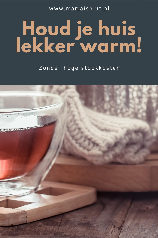 houd je huis lekker warm