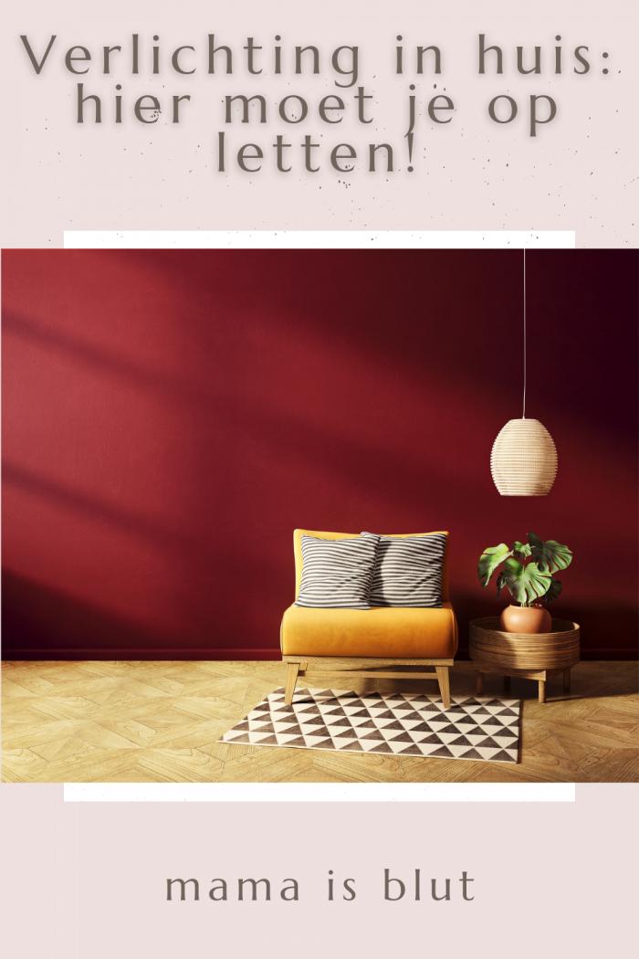 Verlichting in huis: hier moet je op letten